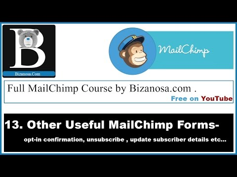 13 Other useful Mailchimp Emails and Forms