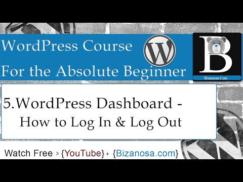 5.WordPress DashBoard - Log In & Log Out