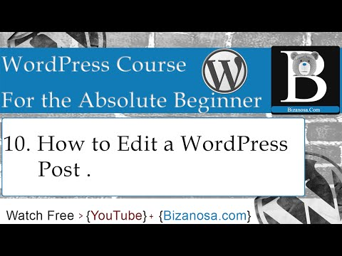 10. How to edit a WordPress Post