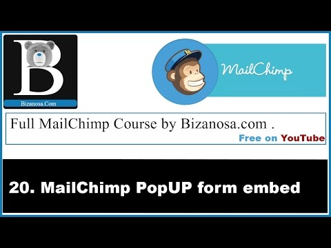 20. Using Popup SignUp forms in MailChimp