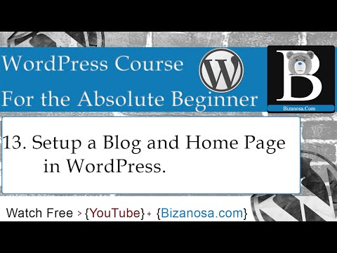 13. Set up WordPress Blog Page and Homepage