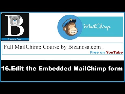 16 Edit  an Embedded MailChimp form