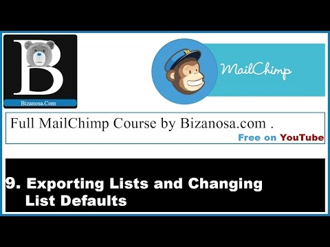 9 Export Mailchimp List and Settings