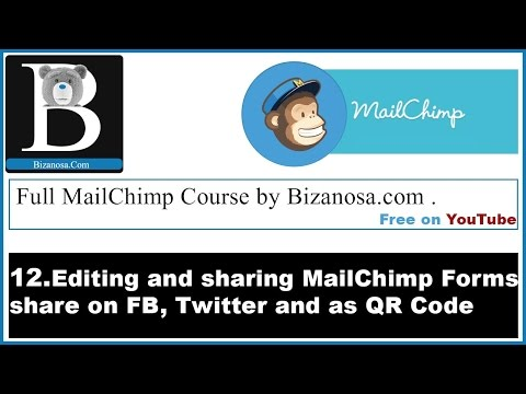12. Editing and sharing Mailchimp Forms (General Forms)