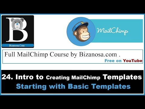 24. Creating a basic MailChimp Template  - Intro to templates