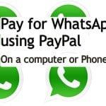 How to pay for WhatsApp on your PC using PayPal - Now Free forever