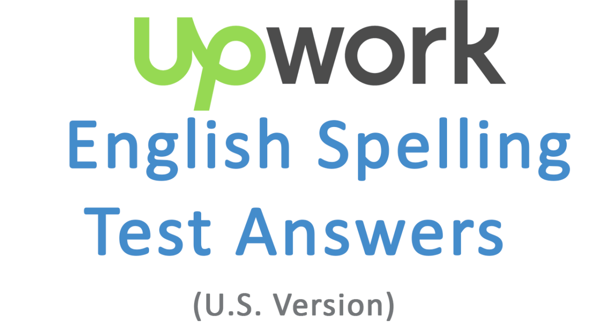 the answers to the English Spelling Test (U.S. Version) Upwork test