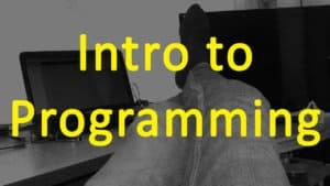 Intro to coding basics -- Pogramming for beginners