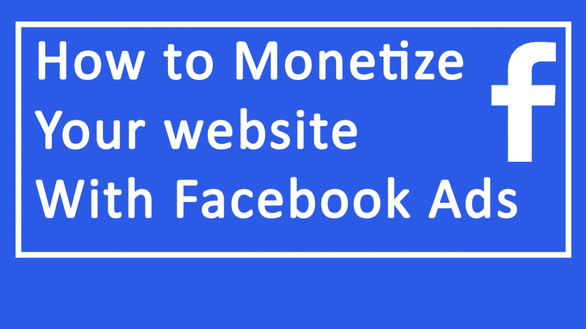 Monetize website - FB Audience Network