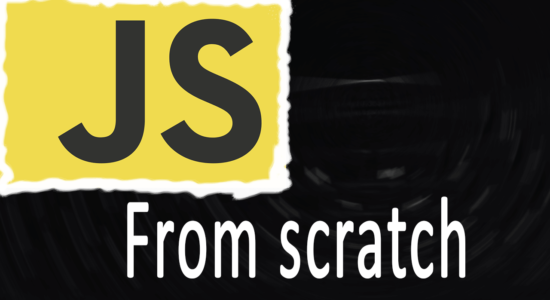 JS from scratch – Learn Javascript as a beginner