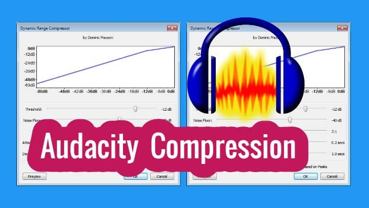 Audacity Compressor Tutorial - Audacity Compressor Settings